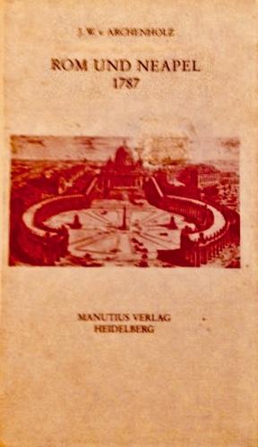 Rom und Neapel 1787