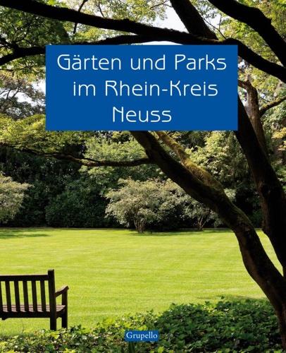 Gärten und Parks im Rhein Kreis Neuss