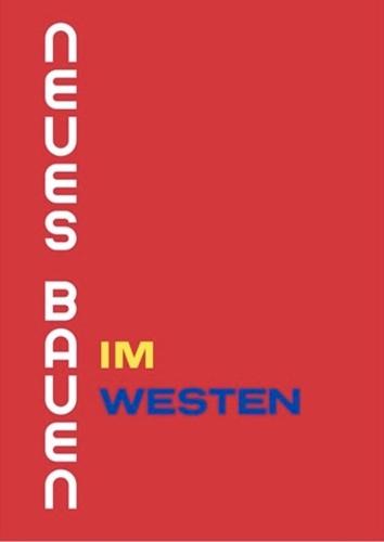 Neues Bauen im Westen